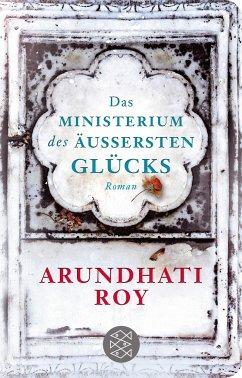 Das Ministerium des äußersten Glücks - Roy, Arundhati