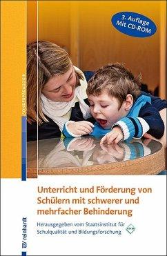 Unterricht und Förderung von Schülern mit schwerer und mehrfacher Behinderung