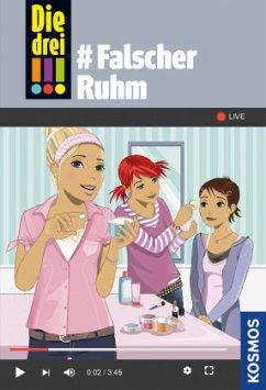 Die drei !!! #Falscher Ruhm / Die drei Ausrufezeichen Bd.76 - Heger, Ann-Katrin
