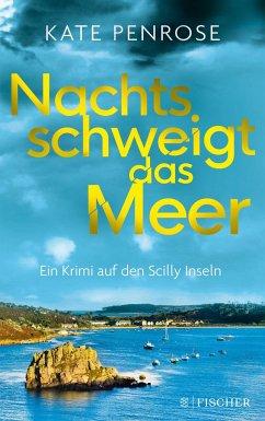 Nachts schweigt das Meer / Ben Kitto Bd.1 - Penrose, Kate