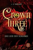 Das Lied der Schlange / Crown of Three Bd.2