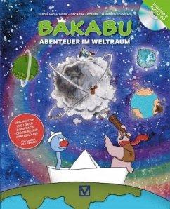 Bakabu - Abenteuer im Weltraum, m. Audio-CD - Auhser, Ferdinand