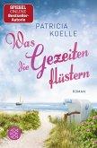 Was die Gezeiten flüstern / Nordsee-Trilogie Bd.3