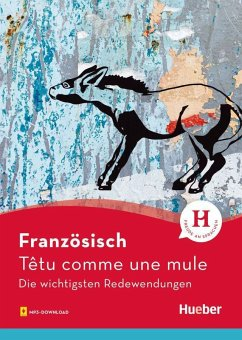 Französisch - Têtu comme une mule - Kunz, Valérie