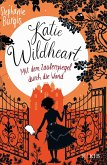 Mit dem Zauberspiegel durch die Wand / Katie Wildheart Bd.1