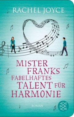 Mister Franks fabelhaftes Talent für Harmonie - Joyce, Rachel