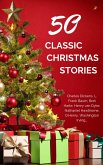 Classic Christmas Stories: A Collection of Timeless Holiday Tales (eBook, ePUB)