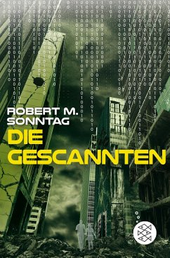 Die Gescannten - Sonntag, Robert M.