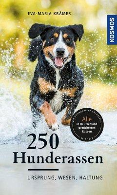 250 Hunderassen - Krämer, Eva-Maria