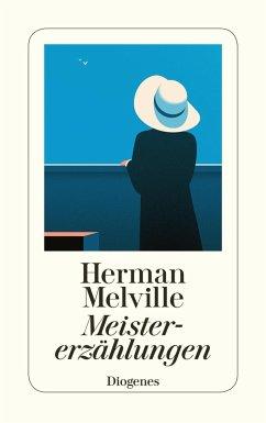 Meistererzählungen - Melville, Herman