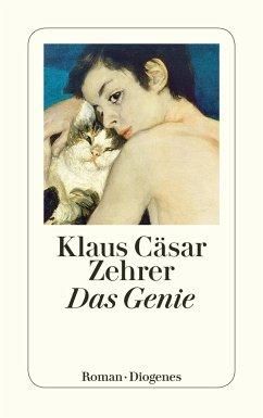 Das Genie - Zehrer, Klaus Cäsar