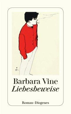 Liebesbeweise - Vine, Barbara