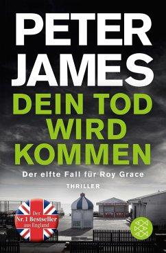 Dein Tod wird kommen / Roy Grace Bd.11 - James, Peter