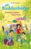 Abenteuer machen keine Ferien / Wir Buddenbergs Bd.3