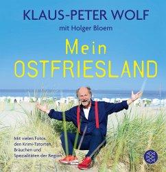 Mein Ostfriesland - Wolf, Klaus-Peter