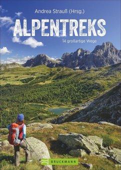 Alpentreks - Strauß, Andrea; Herrmann, Christof; Hüsler, Eugen E.; Rosenwirth, Wolfgang; Mayer, Robert; Kleider, Michael