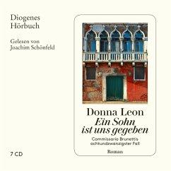 Ein Sohn ist uns gegeben / Commissario Brunetti Bd.28 (7 Audio-CDs) - Leon, Donna