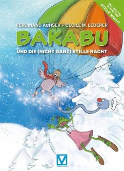 Bakabu und die (nicht ganz) Stille Nacht - Auhser, Ferdinand