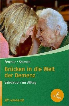 Brücken in die Welt der Demenz - Fercher, Petra; Sramek, Gunvor