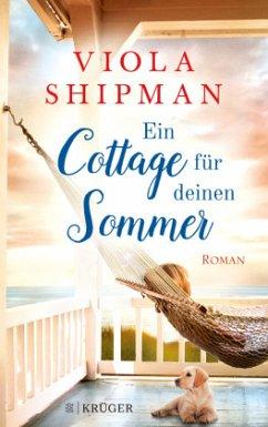 Ein Cottage für deinen Sommer - Shipman, Viola