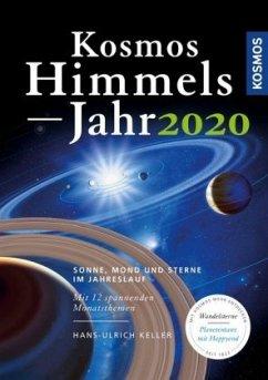 Kosmos Himmelsjahr 2020 - Keller, Hans-Ulrich