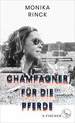 Champagner für die Pferde - Rinck, Monika