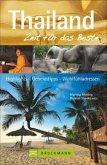 Thailand - Zeit für das Beste (Mängelexemplar)