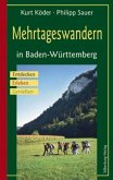 Mehrtageswandern in Baden-Württemberg (Mängelexemplar)