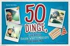 50 Dinge, die ein richtiger Baden-Württemberger getan haben muss (Mängelexemplar)