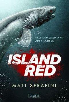 Island Red - Serafini, Matt