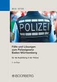 Fälle und Lösungen zum Polizeigesetz Baden-Württemberg