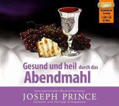Gesund und heil durch das Abendmahl, 1 MP3-CD - Prince, Joseph