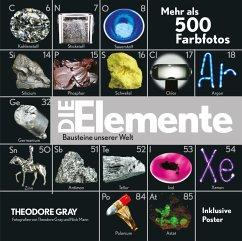 Die Elemente - Bausteine unserer Welt - Gray, Theodore