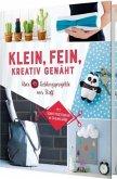 Klein, fein, kreativ genäht - Mit Schnittmusterbogen in Originalgröße