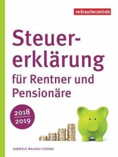 Steuererklärung für Rentner und Pensionäre 2018/2019 - Waldau-Cheema, Gabriele