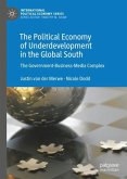 The Political Economy of Underdevelopment in the Global South