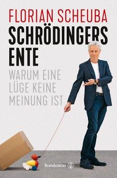 Schrödingers Ente - Scheuba, Florian