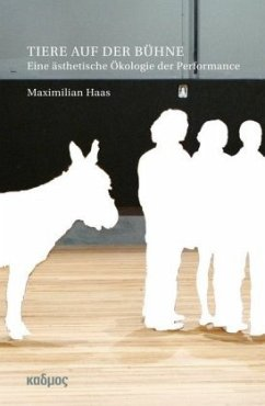Tiere auf der Bühne - Haas, Maximilian