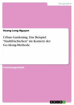 Urban Gardening. Das Beispiel