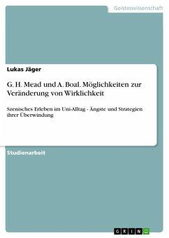 G. H. Mead und A. Boal. Möglichkeiten zur Veränderung von Wirklichkeit