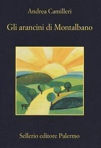 Gli arancini di Montalbano - Camilleri, Andrea