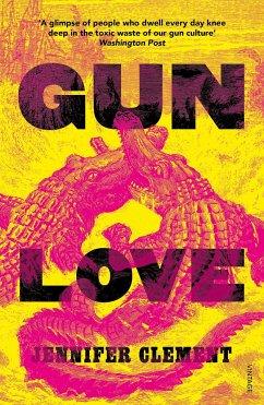 Gun Love - Clement, Jennifer