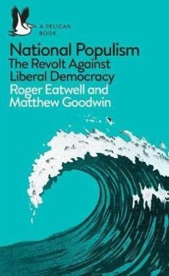 National Populism - Eatwell, Roger; Goodwin, Matthew
