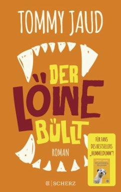 Tommy Jaud neues Buch: Der Löwe büllt bei bücher.de kaufen