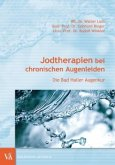 Jodtherapien bei chronischen Augenleiden