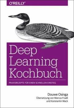 Deep Learning Kochbuch - Osinga, Douwe