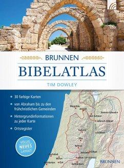 Brunnen Bibelatlas - Dowley, Tim
