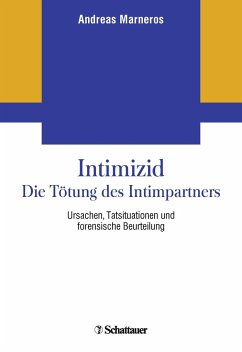 Intimizid - Die Tötung des Intimpartners - Marneros, Andreas