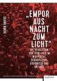 """""""Empor aus Nacht zum Licht"""""""