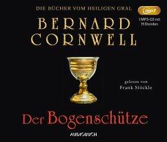 Der Bogenschütze / Die Bücher vom Heiligen Gral Bd.1 (1 MP3-CDs) - Cornwell, Bernard